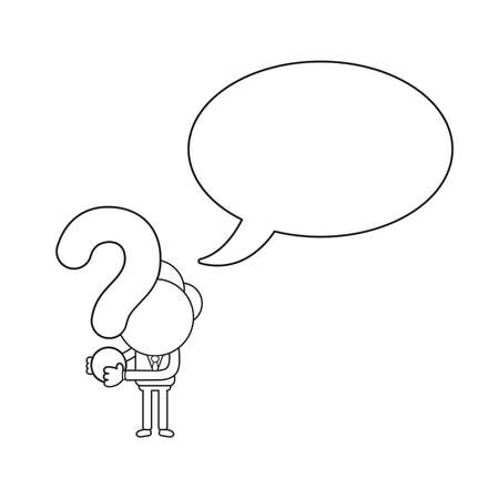Vector illustration concept of businessman character with speech bubble and holding question mark. Black outline.
