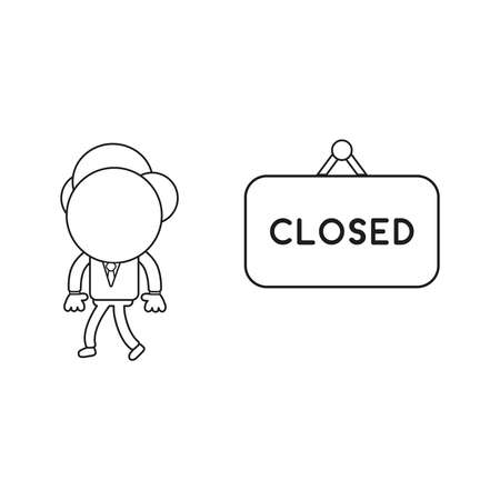 Vector illustration concept of businessman character with closed hanging sign and walking. Black outline. Illustration