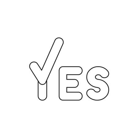 Vector illustration icon concept of yes word with check mark. Black outlines.
