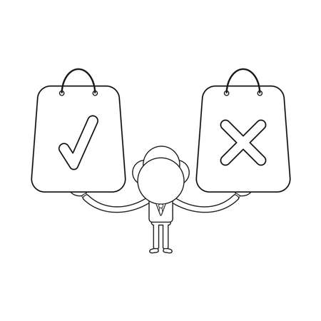Vector illustration businessman character holding and shopping bags with check and x mark symbols. Black outline.