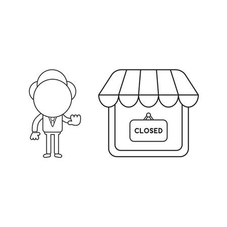Vector illustration businessman character make hand stop sign with shop store and closed written on hanging sign. Black outline.