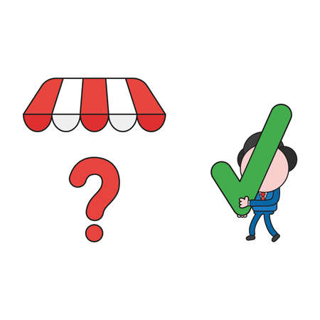 Vector illustration businessman character walking and carrying check mark to question mark under shop store awning. Color and black outlines.