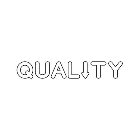 Vector icon concept of quality word text with arrow moving down. Black outlines.