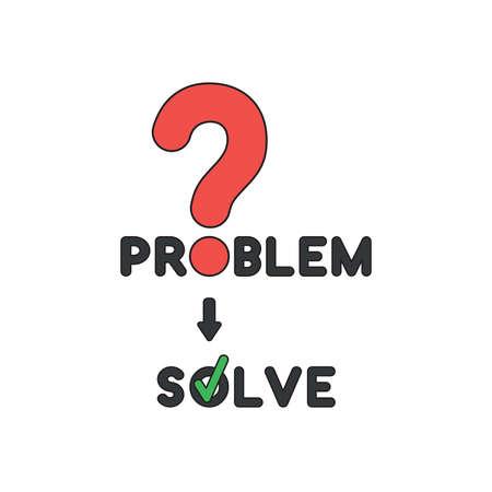 Vektorsymbolkonzept des Problemwortes mit rotem Fragezeichen und Wort mit grünem Häkchen lösen. Vektorgrafik