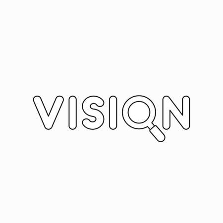 Vector icon concept of vision word with magnifying glass. Black outlines.