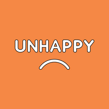 Vector illustration concept of unhappy text with sulking mouth. Black outlines, orange background.