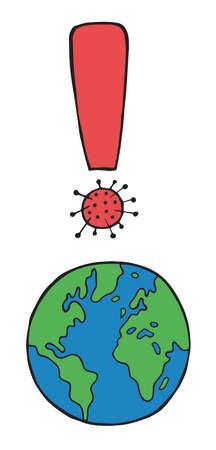 Hand drawn vector illustration of corona virus, covid-19. World globe and exclamation mark with virus. Ilustrace
