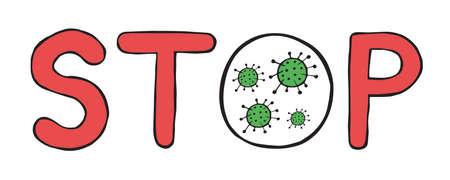Hand drawn vector illustration of corona virus, covid-19. Stop word.