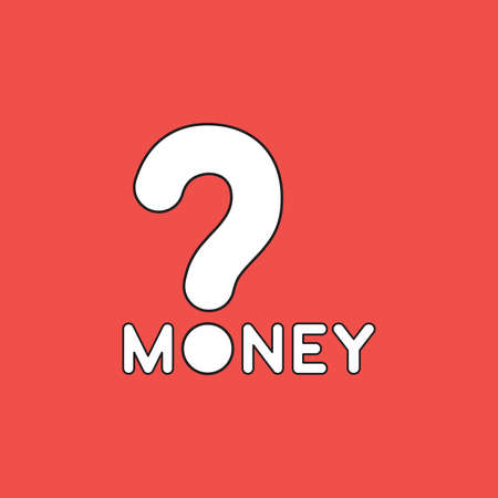Vector icon concept of black money text with question mark. White color with black outlines and red background.