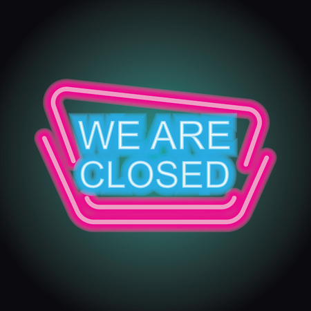 we are closed neonsign for your store and shop, vector illustration