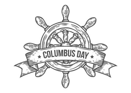 Happy columbus day vector hand drawn illustration engraved style. Retro vintage nautical doodle helm, ribbon. Sketch logo, emblem, banner, label. Isolated on white