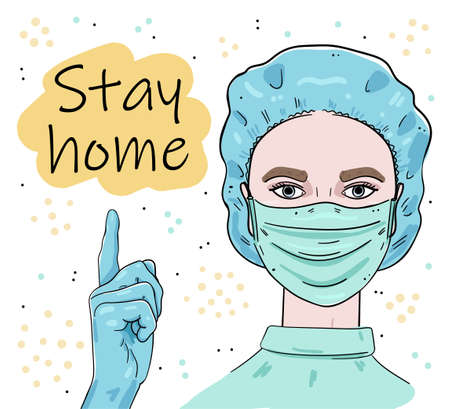 Illustration of a girl paramedic points to the inscription Stay home. Color image on a white background.