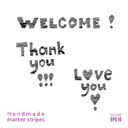 you are welcome: Set of letterings. Thank you, love you, welcome inscriptions. Striped hand drawn design. Vector illustration.
