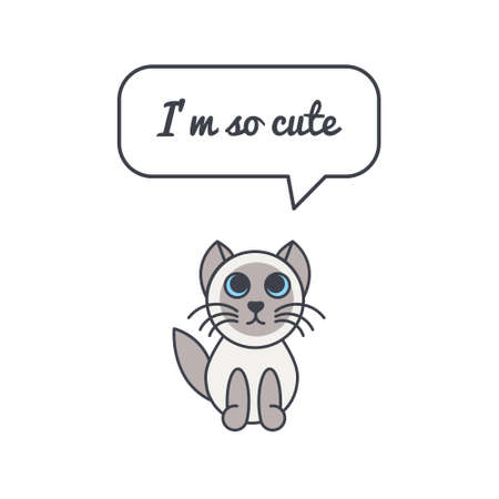 your point: Little seal point kitten with speech bubble and saying. Vector color line illustration card on white background. You can put your own text in the bubble. Cat adoption concept.