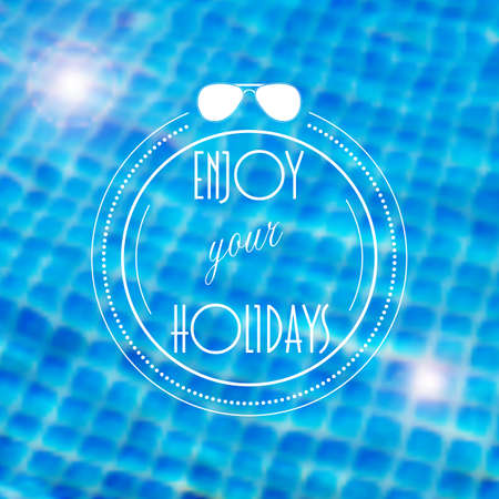 caustic: blurred background with illustration of swimming pool and holidays label. Travel design. Mesh blurred background.