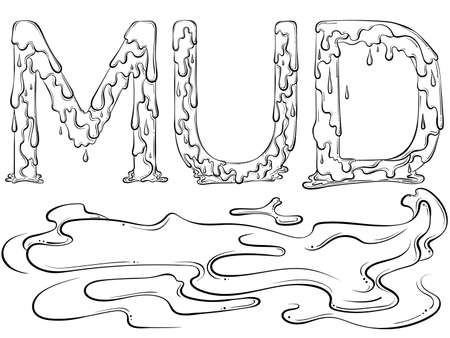Lettering dripping word Mud