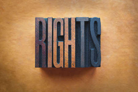 human rights: The word RIGHTS written in vintage letterpress type.
