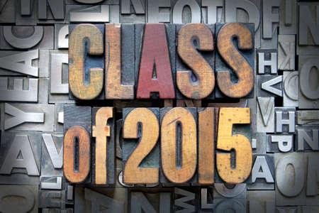 Class of 2015 written in vintage letterpress type photo