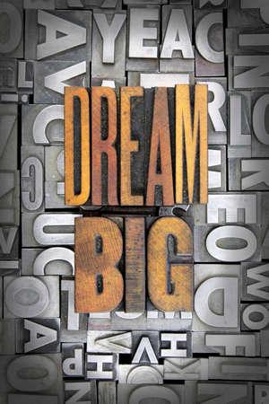 Dream Big written in vintage letterpress type