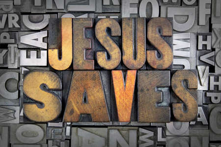 letterpress  type: Jesus Saves written in vintage letterpress type Stock Photo