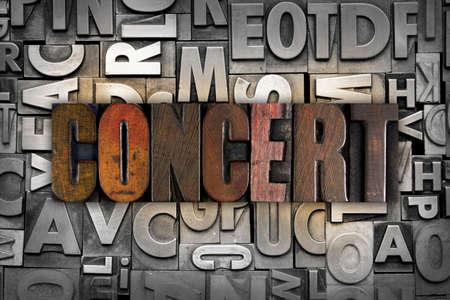 chorale: The word CONCERT written in vintage letterpress type