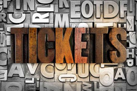 fined: The word TICKETS written in vintage letterpress type