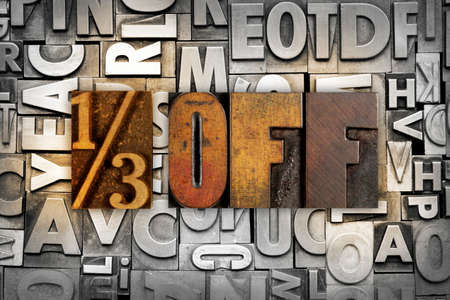 sidewalk sale: The words 13 OFF written in vintage letterpress type
