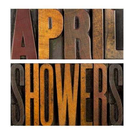 april showers: The words APRIL SHOWERS written in vintage letterpress type Stock Photo