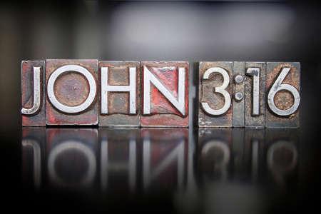The verse JOHN:316 written in vintage lead letterpress type
