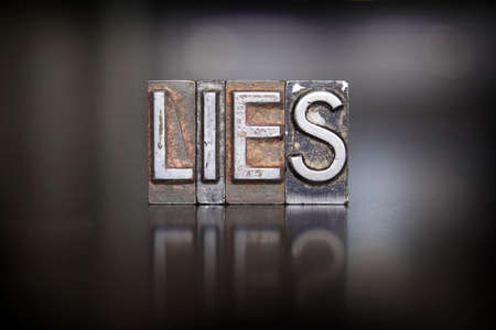 contradict: The word LIES written in vintage lead letterpress type Stock Photo