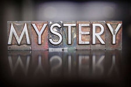 unsolved: The word MYSTERY written in vintage lead letterpress type