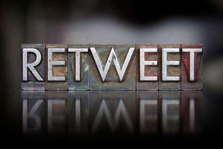 The word Retweet written in vintage letterpress type