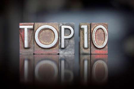 The word Top 10 written in vintage letterpress type