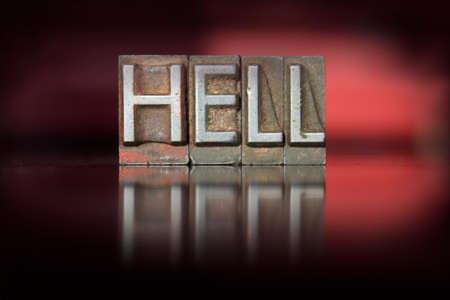 nether: The word Hell written in vintage letterpress type