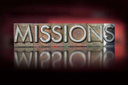 Het woord missies geschreven in vintage boekdruk type