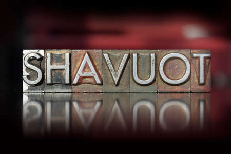 shavuot: The word Shavuot written in vintage letterpress type