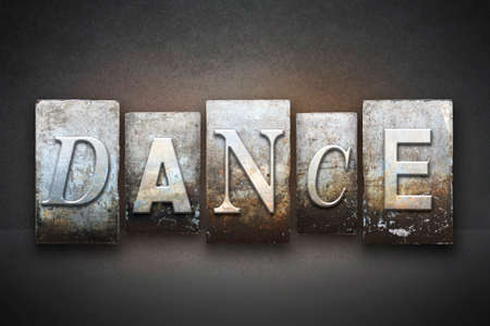 tap dance: The word DANCE written in vintage letterpress type
