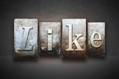 The word LIKE written in vintage letterpress type