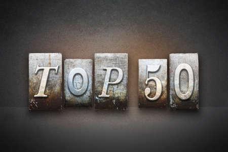The words TOP 50 written in vintage letterpress type