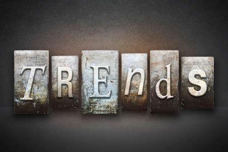 fad: The word TRENDS written in vintage letterpress type