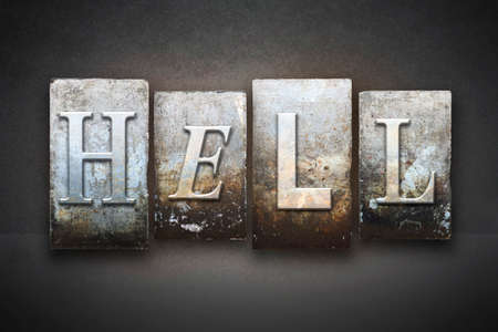 damnation: The word HELL written in vintage letterpress type