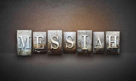 messiah: The word MESSIAH written in vintage letterpress type
