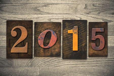 The year 2015 written in wooden letterpress type. photo