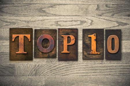 ten best: The words TOP 10 written in wooden letterpress type.