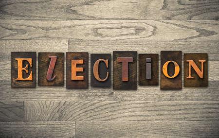The word ELECTION written in vintage wooden letterpress type.