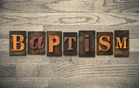 """Das Wort """"Taufe"""" in Vintage Holz Buchdruck-Typ geschrieben. Standard-Bild"""