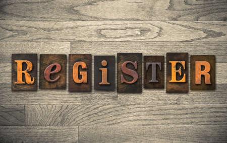 registrar: The word REGISTER written in vintage wooden letterpress type.