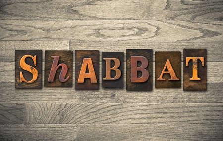 shabbat: The word SHABBAT written in vintage wooden letterpress type.