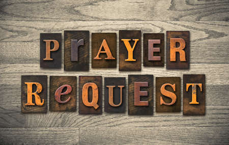 requesting: The words PRAYER REQUEST written in vintage wooden letterpress type. Stock Photo