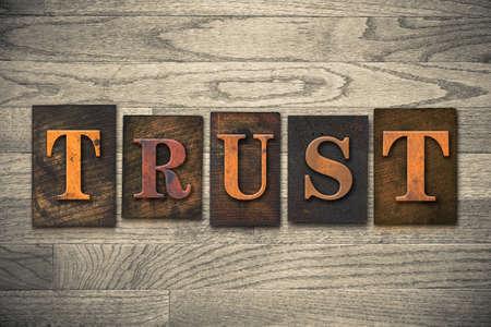 """단어 """"신뢰""""빈티지 나무 활자 형식으로 작성"""